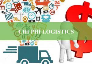 Chi phí Logistics bao gồm rất nhiều loại chi phí liên quan